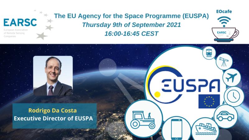 EOcafe: The EU Agency for the Space Programme (EUSPA)